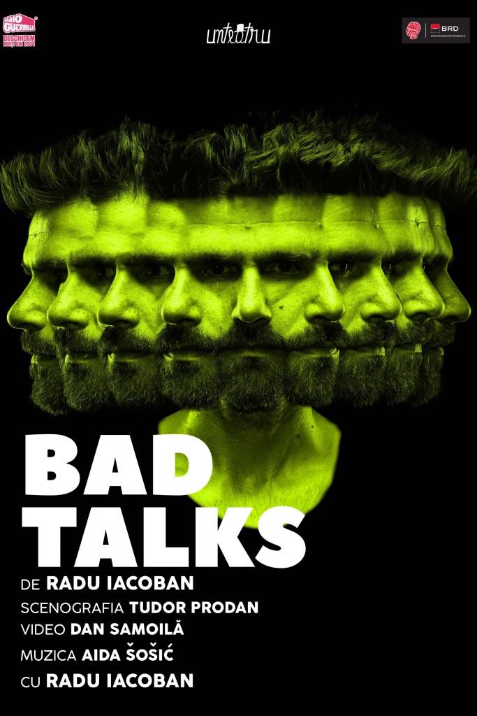 Afiș Bad Talks - de Radu Iacoban - Unteatru